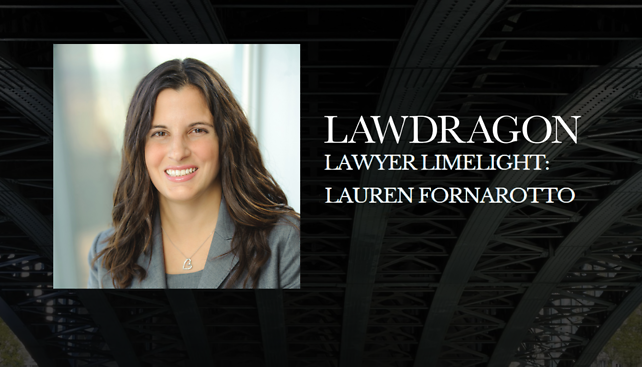 Lauren Fornarotto featured in Lawdragon's Lawyer Limelight